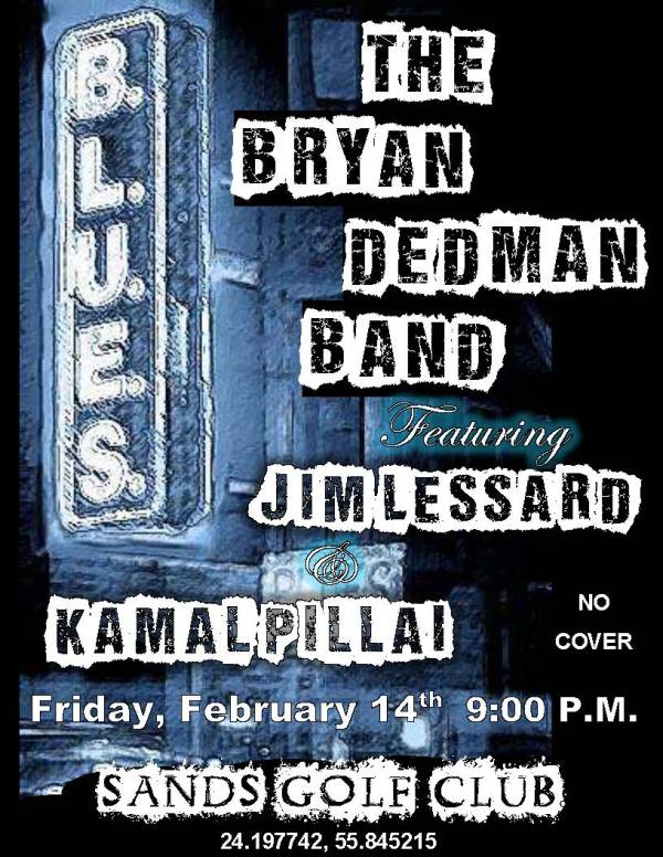 Bryan Dedman Band appearing at the Sands Club on Friday, 14th February