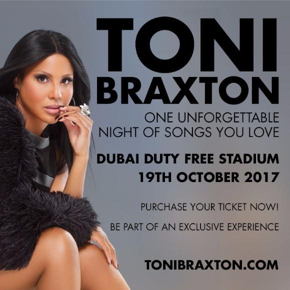Toni Braxton 19 Oct Dubai